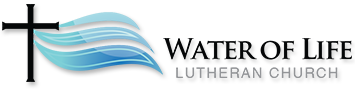 Water of Life Lutheran Church